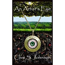 An Artist's Eye: A race from the Realm of Dica to discover what should never have been possible (Dica Series Book 5)