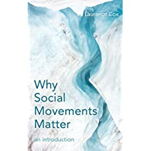 Why Social Movements Matter: An Introduction