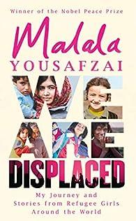We are displaced par Malala Yousafzai