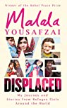 We are displaced par Yousafzai
