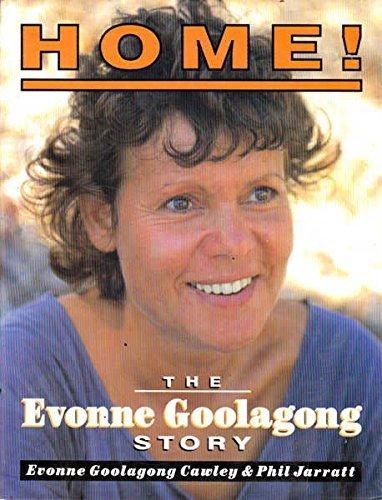 Home!: Evonne Goolagong Story por Evonne Goolagong Cawley
