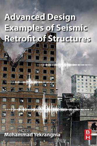 Advanced Design Examples of Seismic Retrofit of Structures Retrofit Frame