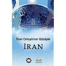Ilber Ortaylinin Gözünden Iran
