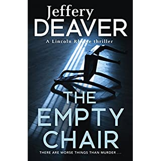 The Empty Chair: Lincoln Rhyme Book 3