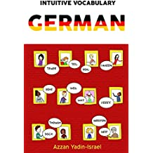 Intuitive Vocabulary: German (English Edition)