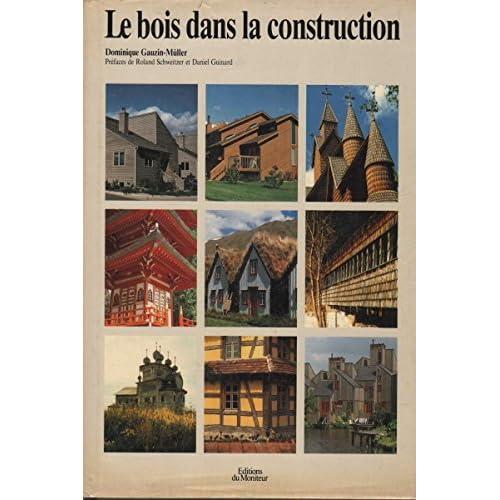 Le bois dans la construction