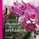 Choisir et entretenir ses orchidées