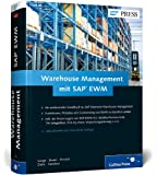 Warehouse Management mit SAP EWM: Das Standardwerk für die Lagerverwaltung mit SAP Extended Warehouse Management (SAP PRESS)