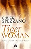 Tiger Woman - How to Live with a Passionate Woman (English Edition)