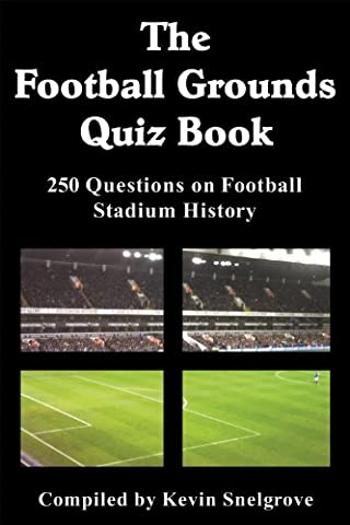 The Football Grounds Quiz