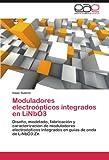 Moduladores electroópticos integrados en LiNbO3