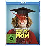How to Party with Mom [Blu-ray]