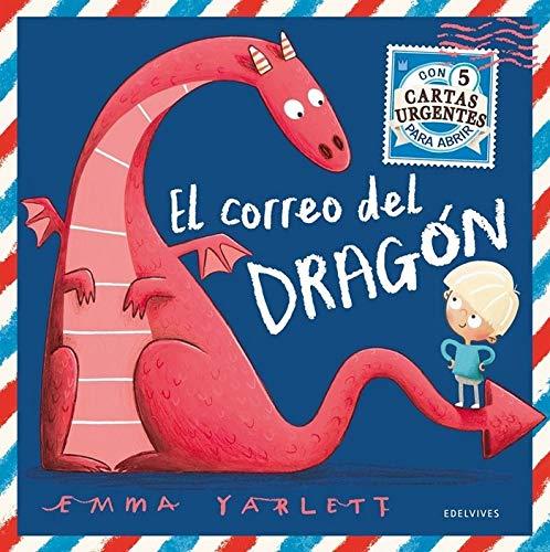 El correo del dragón (Álbumes ilustrados) por Emma Yarlett