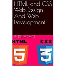 HTML and CSS Web Design And Web Development (English Edition)