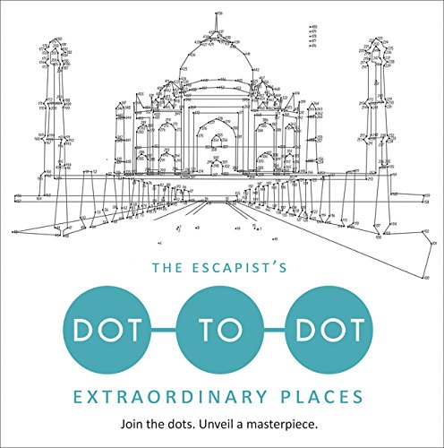 The Escapist's Dot-to-Dot: Extraordinary Places por Toby Melville-Brown