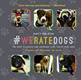 #1: #WeRateDogs: The Most Hilarious and Adorable Pups You've Ever Seen