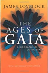 The Ages of Gaia: A Biography of Our Living Earth Paperback
