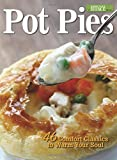 Pot Pies: 46 Comfort Classics to Warm Your Soul (Hobby Farm Home) (2014-10-07)