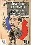 Severiano de Heredia : Ce mulâtre cubain que Paris fit maire et la République, ministre