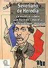 Severiano de Heredia : Ce mulâtre cubain que Paris fit
