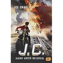 J.C. - Agent unter Beschuss