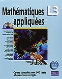Mathématiques L3 appliquées - Cours complet avec 500 tests et exercices corrigés