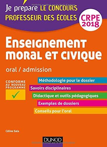 Enseignement moral et civique - Professeur des coles - Oral, admission - CRPE 2018