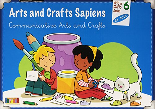 ARTS AND CRAFTS SAPIENS 6 ED 2015