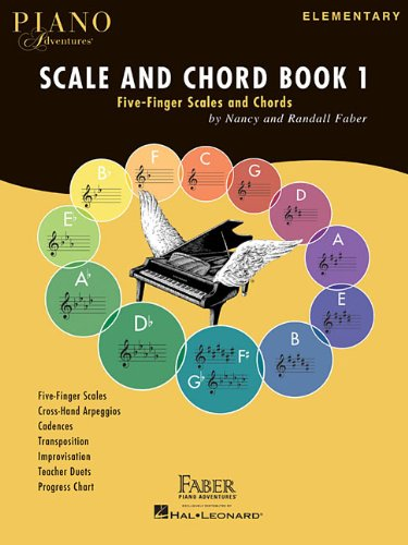 Piano adventures: scale and chord book 1 piano (Faber Piano Adventures)