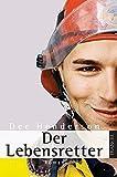 Der Lebensretter - Dee Henderson