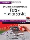 Image de Tests et mise en service : La gestion de projet par étapes, 3e étape