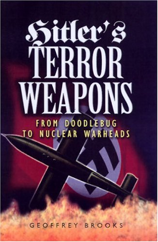 hitlers-terror-weapons-from-doodlebug-to-nuclear-warheads