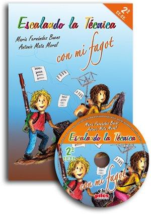 MATA y FERNANDEZ - Escalando la Tecnica con mi Fagot 2º EE.EE. (Inc.CD) por MATA y FERNANDEZ