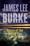 House of the Rising Sun (Hackberry Holland) by James Lee Burke