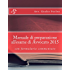 Manuale di preparazione all'esame di Avvocato 2015