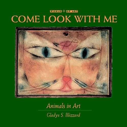 Animals in Art (Come Look With Me, Band 1)