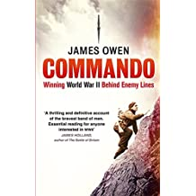 Commando: Winning World War II Behind Enemy Lines