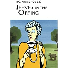 Jeeves In The Offing (Everyman's Library P G WODEHOUSE)