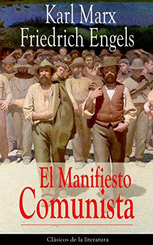 El Manifiesto Comunista: Clásicos de la literatura por Karl Marx