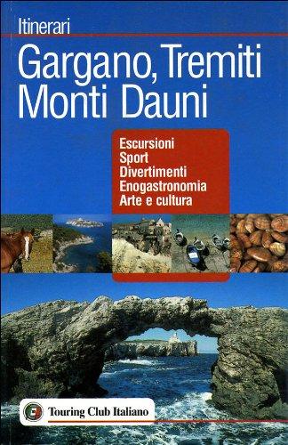 Gargano, Tremiti, Monti Dauni