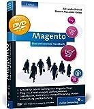 Magento: Das umfassende Handbuch. Installation, Anwendung, Plug-ins, Erweiterungen, Zahlungsmodule, Gestaltung u.v.m. (Galileo Computing)
