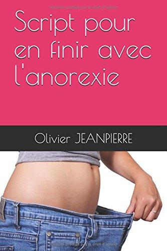 Script pour en finir avec l'anorexie
