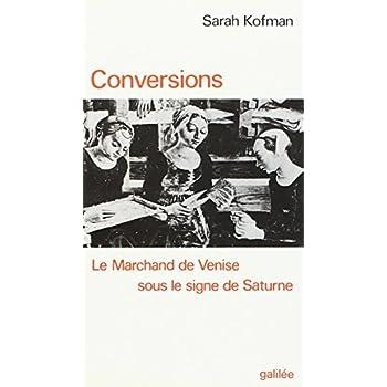 Conversions : 'Le Marchand de Venise' sous le signe de Saturne