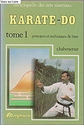 Karate-Do (Tome I – principes et techniques de base)