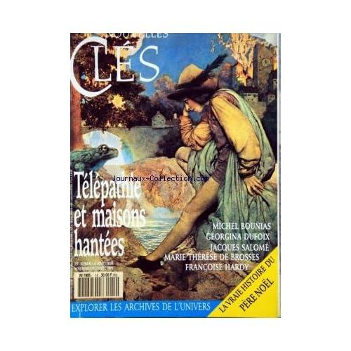 NOUVELLES CLES [No 14] du 01/11/1990 - TELEPATHIE ET MAISONS HANTEES PAR BOUNIAS - DUFOIX - SALOME - DE BROSSES ET HARDY - EXPLORER LES ARCHIVES DE L'UNIVERS - LA VRAIE HISTOIRE DU PERE NOEL
