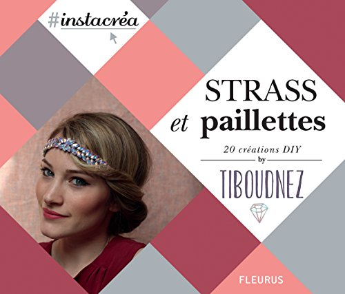 Strass et paillettes : 20 créations DIY par Tiboudnez
