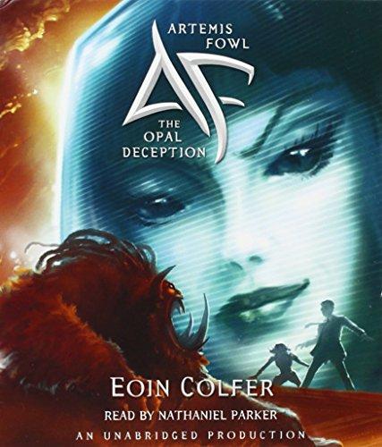Artemis Fowl 4: The Opal Deception Audio Book