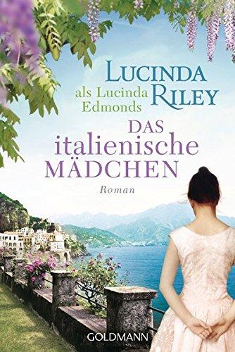 Das italienische Mädchen: Roman -