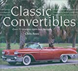 Classic Convertibles by Chris Rees (2003-04-03)