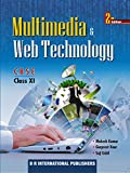 Multimedia and Web Technology for Class 11th on CBSE Curriculum